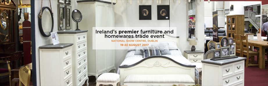 Irish Furniture Homewares Show 2017